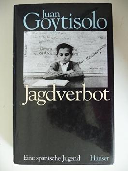 Jagdverbot: Eine spanische Jugend von Juan Goytisolo (1. Januar 1994) Gebundene Ausgabe