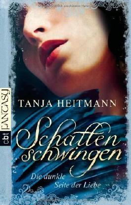 Schattenschwingen - Die dunkle Seite der Liebe: Band 2 von Tanja Heitmann (12. November 2012) Broschiert