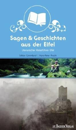 Sagen und Geschichten aus der Eifel von Klaus P Hausberg (Herausgeber), Hans P Pracht (1. April 2009) Broschiert