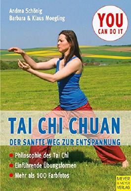 Tai Chi Chuan: Der sanfte Weg zur Entspannung von Andrea Schoenig (19. August 2008) Broschiert