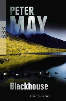 Blackhouse von Peter May (2. Juli 2012) Taschenbuch