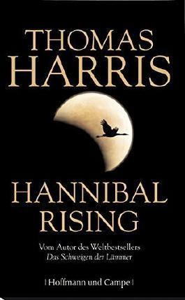 Hannibal Rising von Thomas Harris (2. Dezember 2006) Gebundene Ausgabe