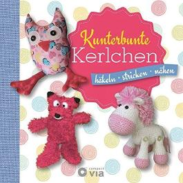 Kunterbunte Kerlchen: Häkeln - Stricken - Nähen von Katrin Ballhorn (15. September 2015) Gebundene Ausgabe