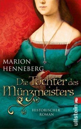 Die Tochter des Münzmeisters von Marion Henneberg (9. September 2009) Taschenbuch