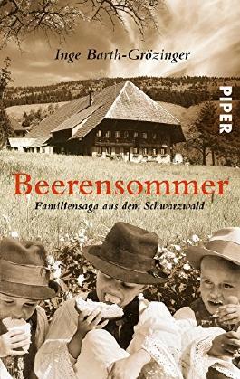 Beerensommer: Familiensaga aus dem Schwarzwald von Inge Barth-Grözinger (1. Juli 2008) Taschenbuch