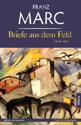 Briefe aus dem Feld von Franz Marc (5. Mai 2014) Broschiert