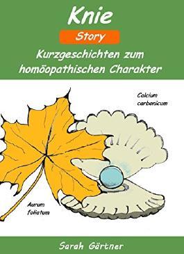Knie Story (Kniearthrose oder Knieschmerzen). Die 34 besten Mittel zur Selbstbehandlung mit Homöopathie