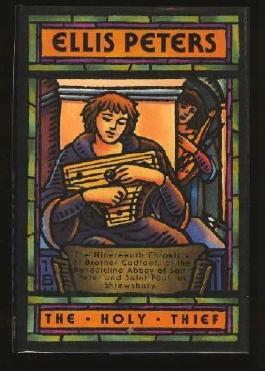 The Holy Thief (Brother Cadfael Mysteries) by Peters, Ellis (1993) Hardcover