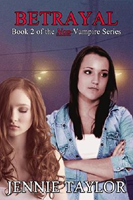 Betrayal: Book 2 of the Non-Vampire Series