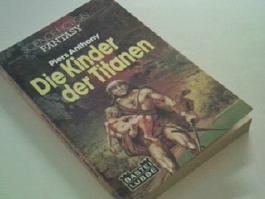 Die Kinder der Titanen : fantasy-Roman. Bastei Fantasy 20014 , 3404014154 = Var the stick