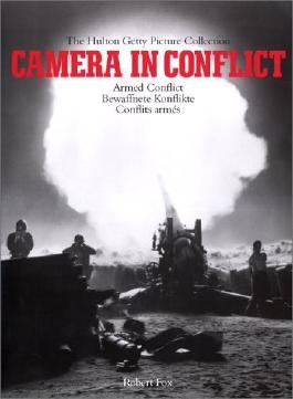 Camera in Conflict, Vol. 1: Armed Conflict, Vol. 2 1st edition by Yapp, Nick (1998) Gebundene Ausgabe