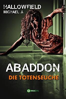 Die Totenseuche (Abaddon 1)