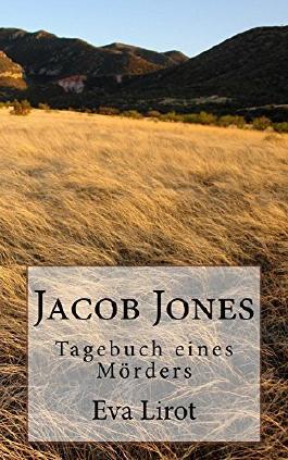 Jacob Jones - Tagebuch eines Mörders