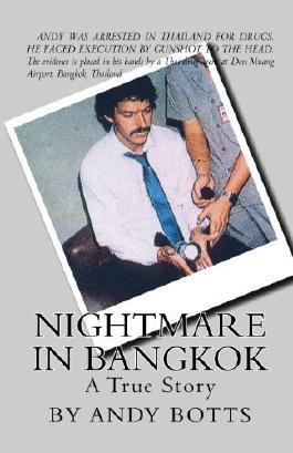 Nightmare In Bangkok by Botts, Andy (2007) Taschenbuch