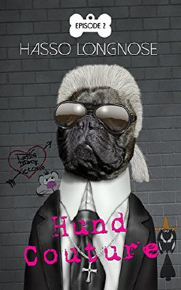 Hund Couture: Episode 2