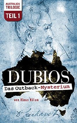 DUBIOS: Das Outback-Mysterium (Australien-Trilogie 1)