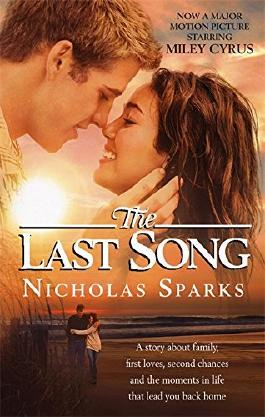 The Last Song by Nicholas Sparks (1-Apr-2010) Paperback