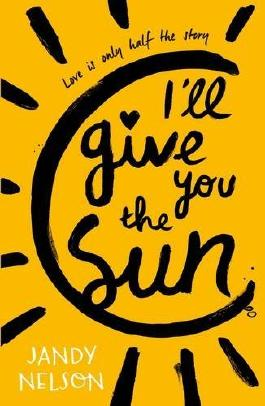 I'll Give You the Sun by Jandy Nelson (2-Apr-2015) Paperback