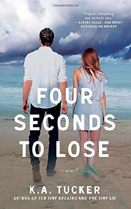 Four Seconds to Lose by K. A. Tucker (10-Apr-2014) Paperback