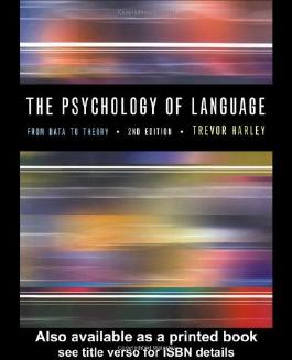 The Psychology of Language: From Data To Theory by Trevor A. Harley (23-Aug-2001) Paperback