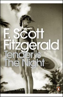 Tender is the Night: A Romance (Penguin Modern Classics) by F. Scott Fitzgerald (28-Jun-2001) Paperback