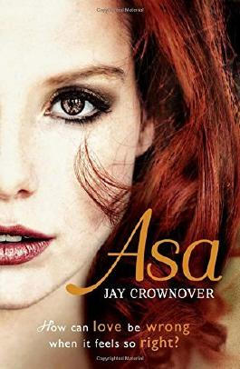Asa (The Marked Men, Book 6) by Jay Crownover (7-May-2015) Paperback