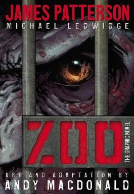 Zoo: The Graphic Novel by James Patterson (1-Jan-1960) Hardcover