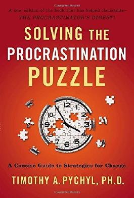 Solving The Procrastination Puzzle: A Concise Guide to Strategies For Change by Timothy A. Pychyl (1-Dec-2013) Paperback