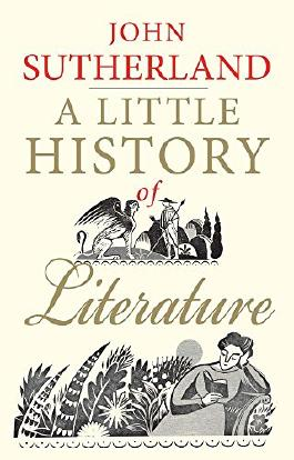 A Little History of Literature by John Sutherland (1-Aug-2014) Paperback