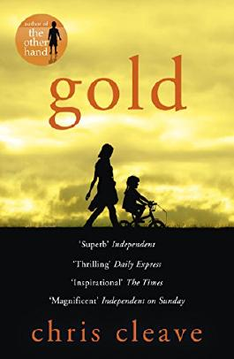 Gold by Chris Cleave (3-Jan-2013) Paperback