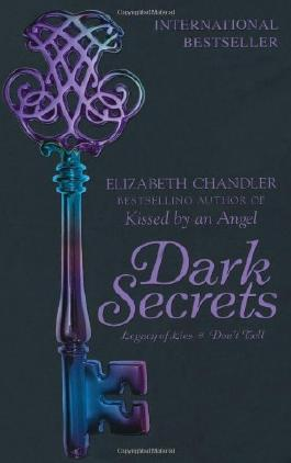Dark Secrets: Legacy of Lies and Don't Tell by Elizabeth Chandler (4-Mar-2010) Paperback