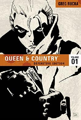 Queen & Country The Definitive Edition Volume 1 (Queen and Country (Graphic Novels)) by Greg Rucka (10-Jan-2008) Paperback