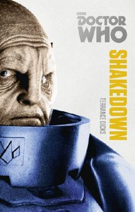 Doctor Who: Shakedown: The Monster Collection Edition (Doctor Who (BBC)) by Terrance Dicks (6-Mar-2014) Paperback
