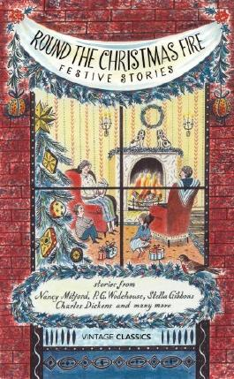 Round the Christmas Fire: Festive Stories (Vintage Classics) by Nancy Et Al Mitford (7-Nov-2013) Hardcover