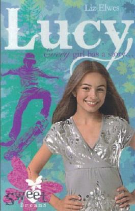 Lucy (Sweet Dreams) by Liz Elwes (1-Jun-2008) Paperback