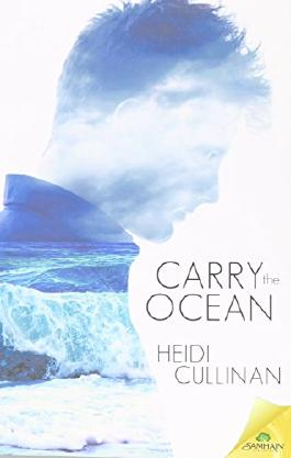 Carry the Ocean by Heidi Cullinan (7-Apr-2015) Paperback