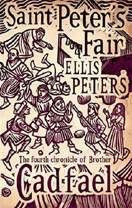 Saint Peter's Fair: 4 (Cadfael Chronicles) by Ellis Peters (6-Oct-2011) Paperback