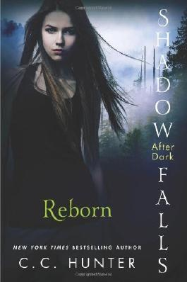 Reborn (Shadow Falls: After Dark) by C. C. Hunter (15-Apr-2014) Paperback