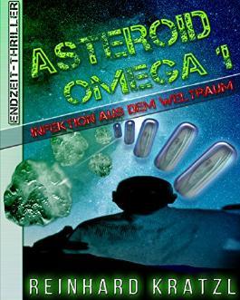 Asteroid Omega 1: Infektion aus dem Weltraum