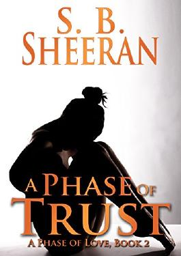 A Phase of Trust (A Phase of Love Book 2)