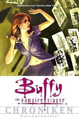 Buffy, the Vampire Slayer- Chroniken #2: Durchgeknallt! (2009, Panini)