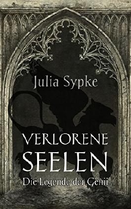 Verlorene Seelen: Die Legende der Genii (German Edition)