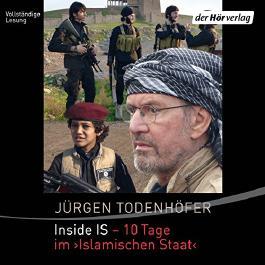"""Inside IS - 10 Tage im """"Islamischen Staat"""""""