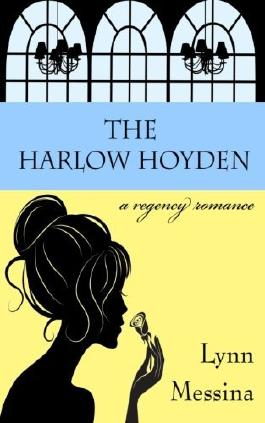 The Harlow Hoyden: A Regency Romance by Lynn Messina (20-Feb-2014) Paperback