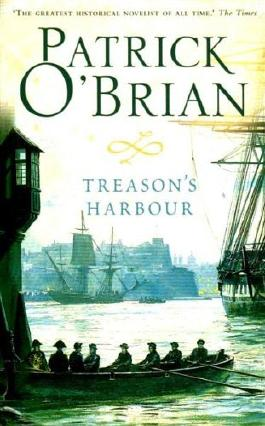 Treason's Harbour by Patrick O'Brian (1-Apr-2010) Paperback