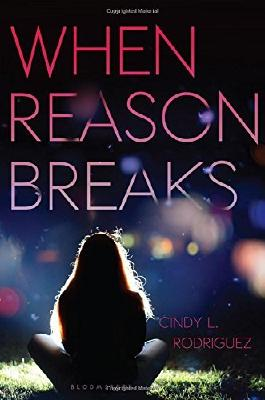When Reason Breaks by Cindy L. Rodriguez (10-Feb-2015) Hardcover