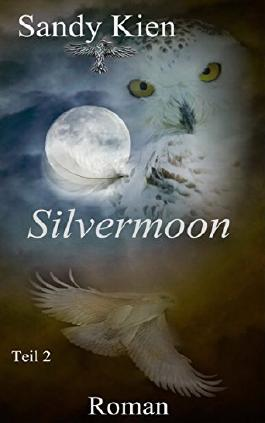 Silvermoon Teil 2 (German Edition)