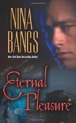 Eternal Pleasure (Leisure Paranormal Romance) by Nina Bangs (1-Jul-2007) Mass Market Paperback