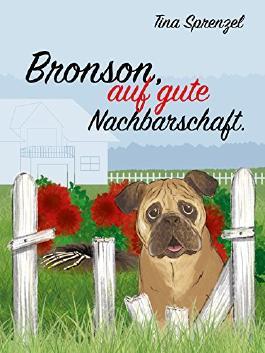 Bronson, auf gute Nachbarschaft (Brunnthal-Serie 2)