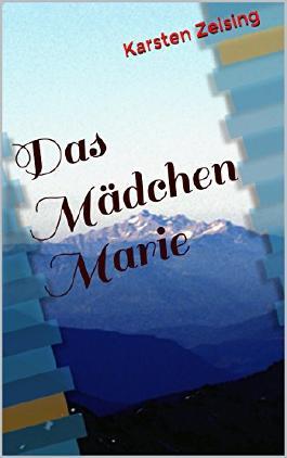 Das Mädchen Marie (German Edition)